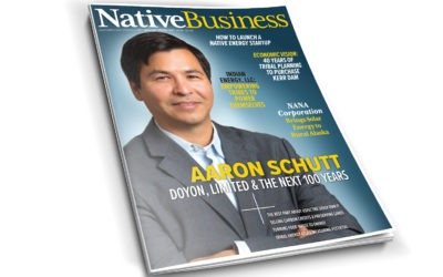 Native Business Ships its First 'Energy' Issue Exploring Energy Sovereignty and Potential With Doyon, Limited President and CEO Aaron Schutt on the Cover