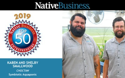 Meet Kaben & Shelby Smallwood, Founders of Symbiotic Aquaponic and Native Business Top 50 Entrepreneurs